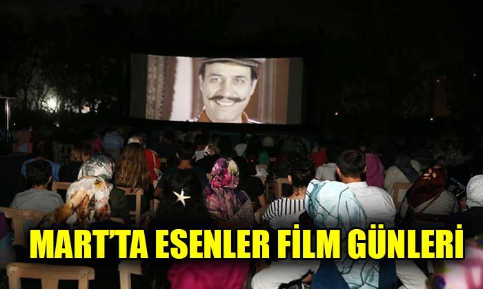 MART'TA ESENLER FİLM GÜNLERİ