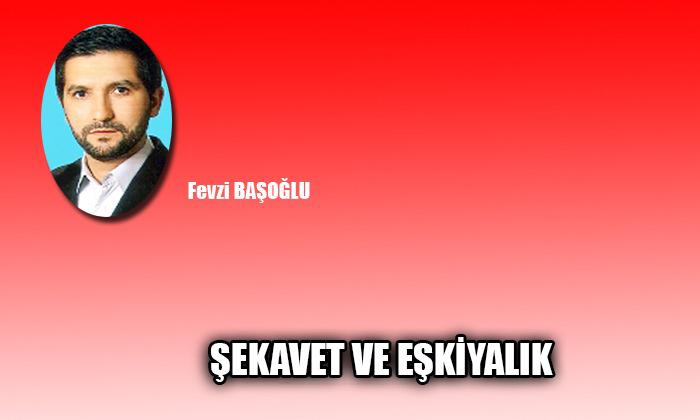 ŞEKAVET VE EŞKİYALIK