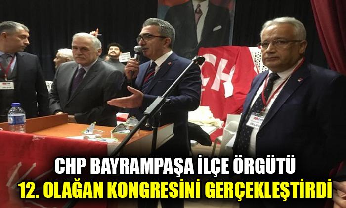 CHP Bayrampaşa İlçe Örgütü 12. Olağan Kongresini gerçekleştirdi.