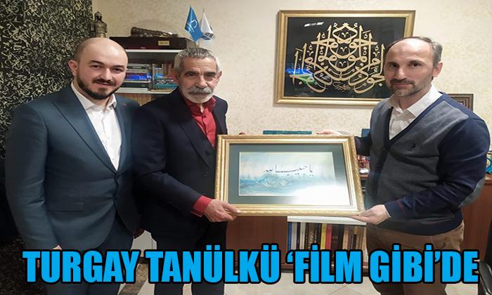 TURGAY TANÜLKÜ 'FİLM GİBİ'DE