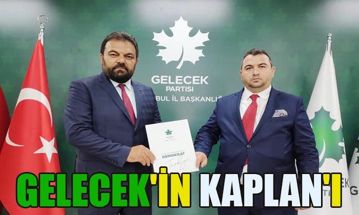 GELECEK'İN KAPLAN'I