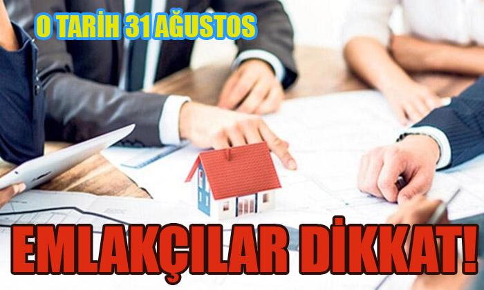 EMLAKÇILAR DİKKAT!