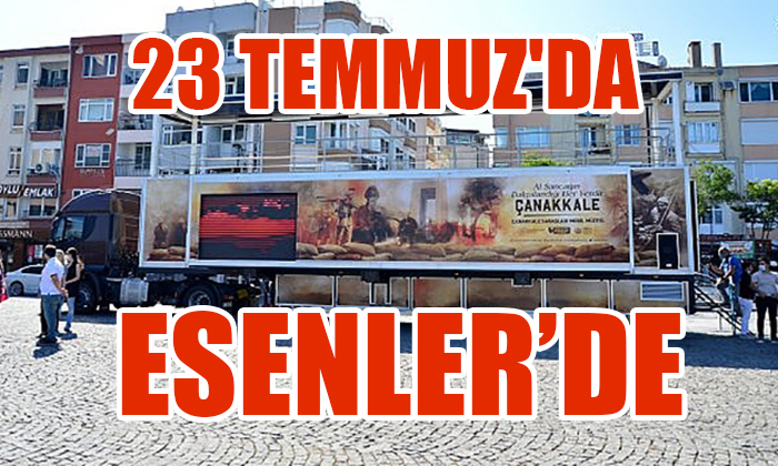 23 TEMMUZ'DA ESENLER'DE