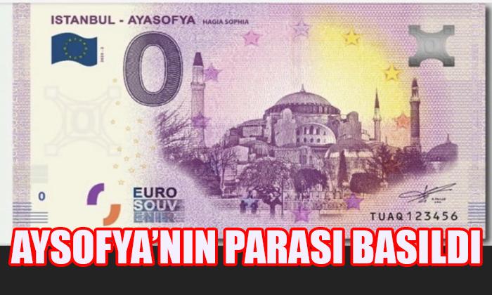 AYASOFYA'NIN PARASI BASILDI