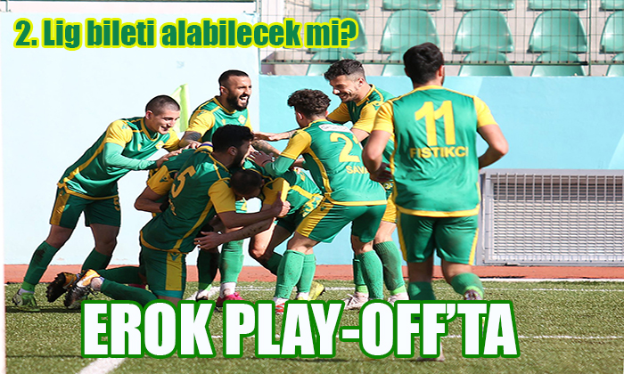 EROK PLAY-OFF'TA